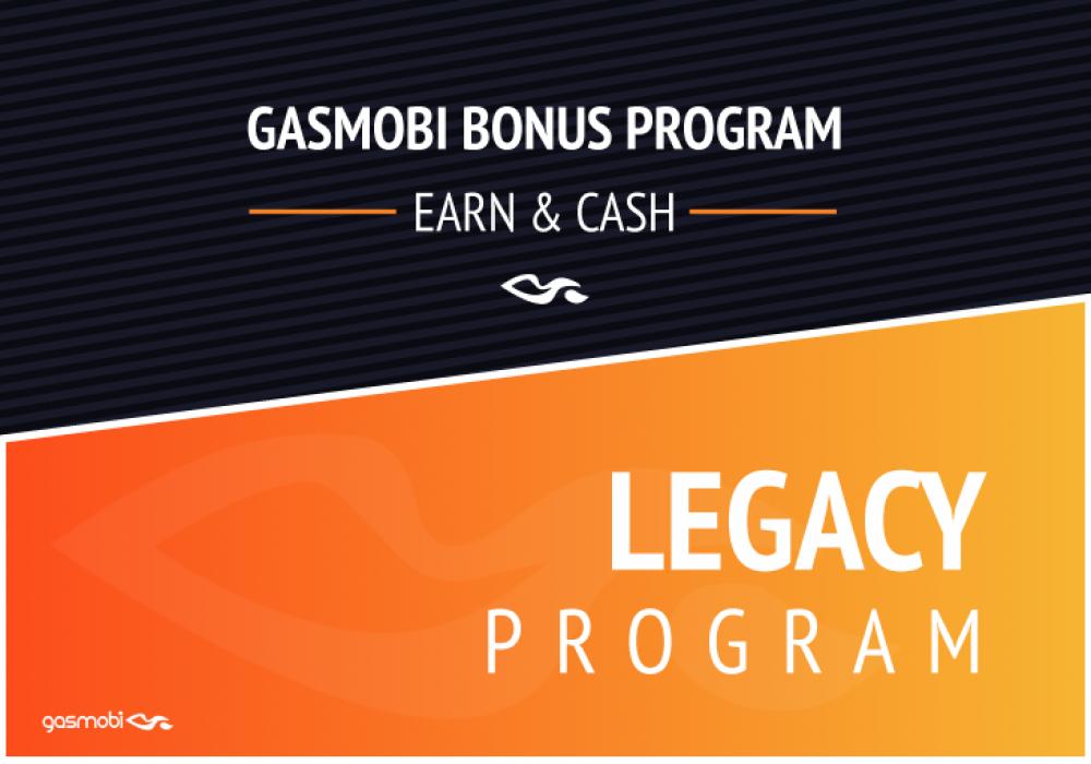 Earn & Cash in with Gasmobi's Legacy Program!